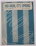 Sheet Music For 1949 Ho-hum, It's Spring