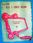 Sheet Music For 1942 Play A Simple Melody