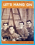 Sheet Music For 1965 Let's Hang On