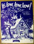 1943 It's Love, Love, Love By Mack David