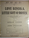Sheet Music For 1919 Love Sends A Little Gift Of Roses