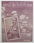 Sheet Music-1920 I'll Be With You In Apple Blossom Time