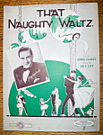 Sheet Music For 1920 That Naughty Waltz