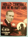 1918 Hello Central Give Me No Man's Land By Sam Lewis