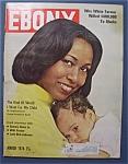 Ebony Magazine-march 1974-yvonne Brathwaite Burke