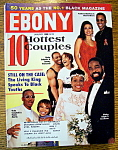 Ebony Magazine - January 1996 - 10 Hottest Couples