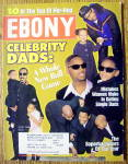 Ebony Magazine-june 1999-celebrity Dads