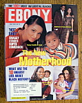 Ebony Magazine - May 2001 - The New Motherhood