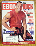 Ebony Magazine - July 2001 - The Rock