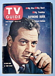 Tv Guide - March 4-10, 1961 - Raymond Burr