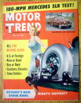 Motor Trend Magazine April 1957 180-mph Mercedes Slr