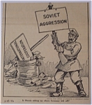 Political Cartoon - March 18, 1946 Soviet Aggression