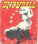 Snowball A Fuzzy Wuzzy Book