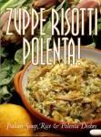 Zuppe Risotti Polenta