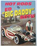 Hot Rods By Big Daddy Roth 1995