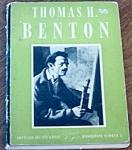 Thomas Hart Benton Monograph #3 Signed 1945