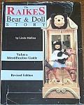 Raikes Bear & Doll Story Id Guide By Linda Mullins 8x11 Hb 1993
