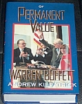Of Permanent Value Story Of Warren Buffett Signed Andy Kilpatrick