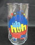 U Huh Diet Pepsi Glass