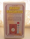 Radio Favorites Volume I - Old Time Radio Shows On Tape