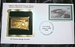 Gold Postage Stamp 24 Kt $6 Thatcher Bridge Omitted 1st. Day Of Issue