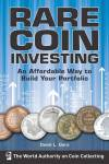 Rare Coin Investing By: David Ganz