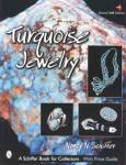 Turquoise Jewelry (Native American Indian) 4th Ed By: Nancy Schiffer