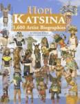 Hopi Katsina 1,600 Artist Biographies By: Gregory Schaaf