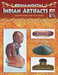 Ornamental Native American Indian Artifacts By: Lar Hothem