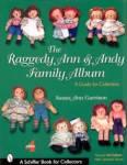 Raggedy Ann & Andy By: Garrison