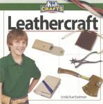 Kid Crafts Leathercraft By: Linda Sue Eastman