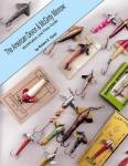 The American Devon & Mcginty Minnow: Identification And Price Guide By: Robert E. Guist