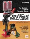 The Abcs Of Reloading, 9th Ed (Bullet, Shell & Cartridge) By: C Rodney James