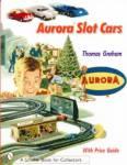 Aurora Slot Cars By: Thomas Graham