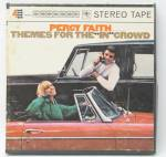 Percy Faith Themes For In Crowd 7 1/2 Inch Ips Tape