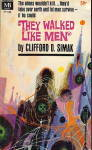 1962 'they Walked Like Men' Clifford Simak Book