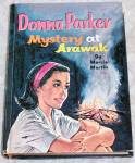 Donna Parker Mystery At Arawak 1962 Whitman