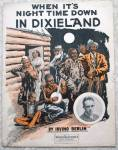 When It's Night Time In Dixieland 1914 Sheet Music