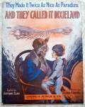 And They Called It Dixieland 1916 Sheet Music