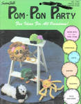 Pom-pom Party, Book Of Patterns For Pom-poms