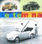 Beetlemania Story Of The Car That Captured The Heart
