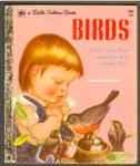 Birds Childs First Book - Little Golden Book Wilkin
