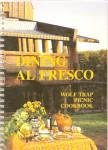 Dining Al Fresco Wolf Trap Picnic Cookbook