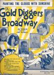 Painting The Clouds With Sunshine - From Gold Diggers Of Broadway 1929