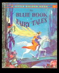 'blue Book Of Fairy Tales' A Little Golden Book