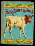 "1905 ""four Footed Friends"" Childrens Book"