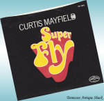 Curtis Mayfield 45 Record Super Fly 1972