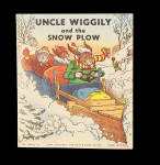 Uncle Wiggily And The Snow Plow George Carlson Illust. Howard Garis Auth.