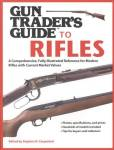 Gun Trader's Guide To Rifles By: Stephen D. Carpenteri
