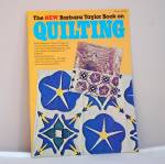 The New Barbara Taylor Book On Quilting
